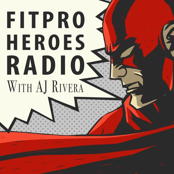 FitPro Heroes Radio Podcast