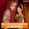 Bollywood Instrumentals for Weddings