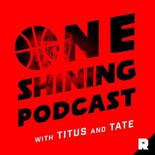 Cover image of One Shining Podcast with Titus and Tate