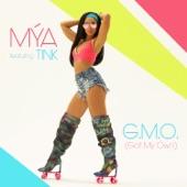 Mýa - G.M.O. (Got My Own) [feat. Tink]