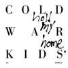 Cold War Kids - First  arte