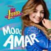 Soy Luna - Modo Amar (Music from the TV Series) - Elenco de Soy Luna