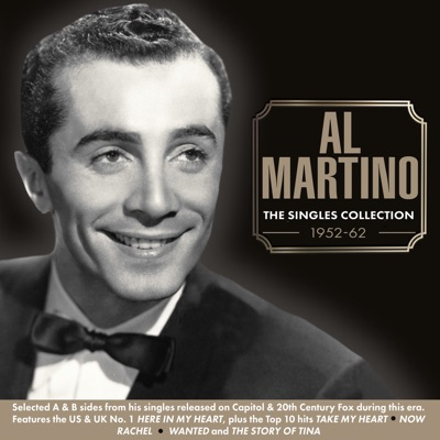 The Singles Collection 1952 - 62 - Al Martino