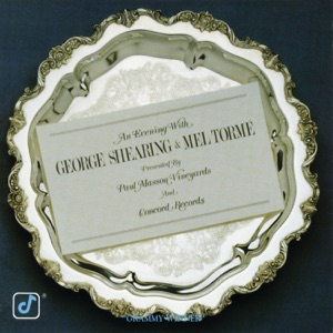 An Evening With George Shearing & Mel Tormé (Live)