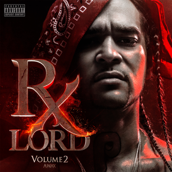 A-Wax Rx Lord, Vol. 2 music review