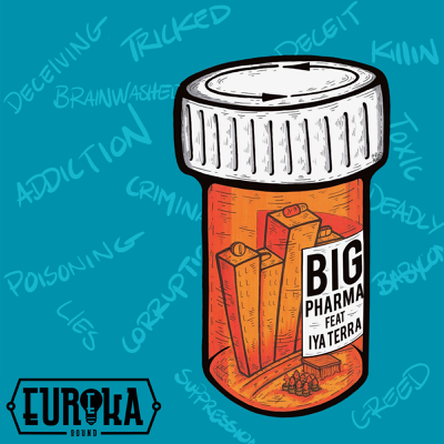 Big Pharma (feat. Iya Terra) - Eureka Sound song