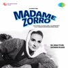 Madame Zorro Original Motion Picture Soundtrack EP