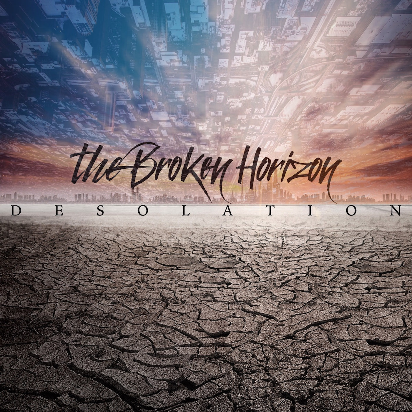 The Broken Horizon - Desolation (2018)