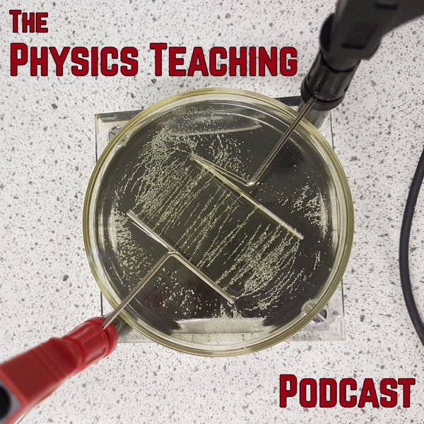 The Physics Teaching Podcast