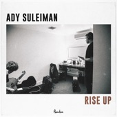 Ady Suleiman - Rise Up
