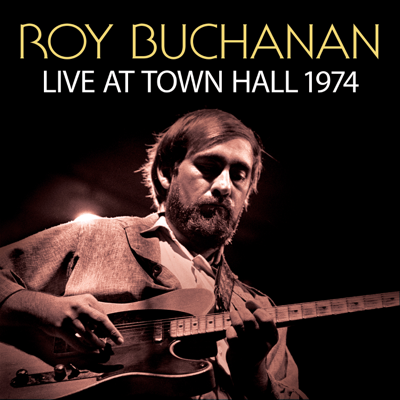 I'm A Ram (Live At Town Hall, New York ,1974 / Early Set) - Roy Buchanan song