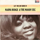 Marva Hodge & The Moody Sec - Let The Sun Shine In
