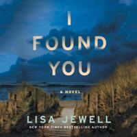Lisa Jewell - I Found You artwork