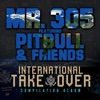 International Takeover feat Pitbull David Rush Qwote Vein Jump Smokers Baby Bash Trina Ty Selena Serrano Trick Daddy