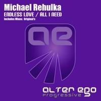All I Need! - MICHAEL REHULKA