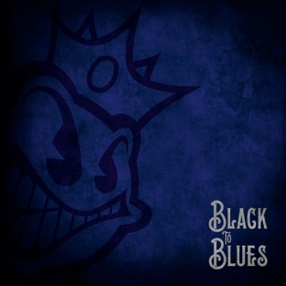 Black to Blues – EP – Black Stone Cherry
