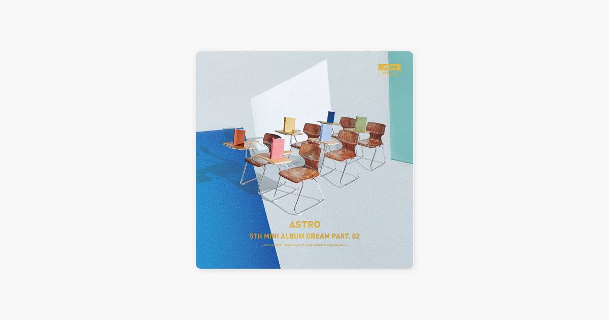 Dream, Pt  2 - EP by ASTRO