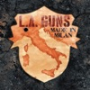 Made in Milan, L.A. Guns