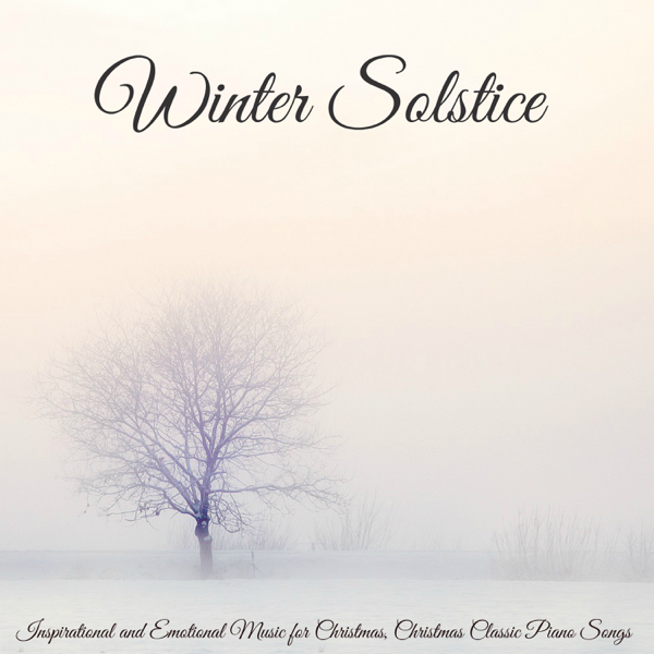 winter solstice inspirational and emotional music for christmas christmas classic piano songs by winter solstice on apple music - Christmas Classic Songs