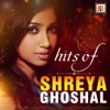 Hits of Shreya Ghoshal