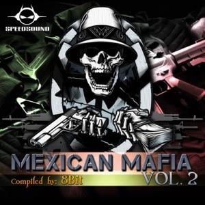 8 Bit & Electric Moon - Mexican Mafia (8 Bit vs. Electric Moon)