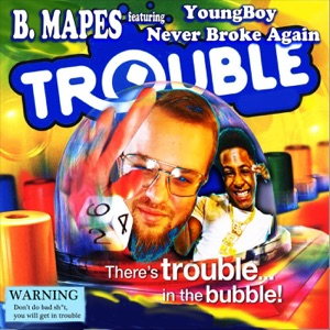 Trouble (feat. YoungBoy Never Broke Again) - Single Mp3 Download