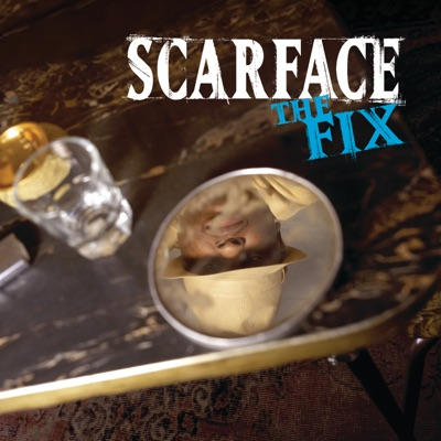 The Fix - Scarface
