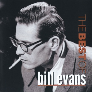 The Best of Bill Evans (Remastered)