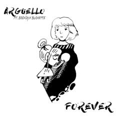 Download Argüello & Brandyn Burnette - Forever | Mp3 download