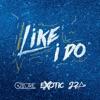 Like I Do Remix feat J2Ar QMore Single