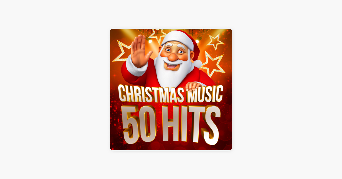 Christmas Music 50 Hits by Various Artists on iTunes