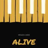 Alive (Radio Edit) [with Seeb] - Single
