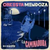 Orkesta Mendoza - Llego la Banda