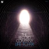 The Record Company - Life To Fix (Radio Edit)