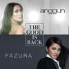 Anggun & Fazura - The Good is Back artwork