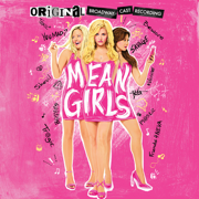 Mean Girls (Original Broadway Cast Recording) - Various Artists - Various Artists