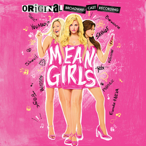 Mean Girls (Original Broadway Cast Recording) - Various Artists