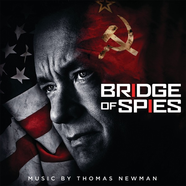 Bridge of Spies (Original Motion Picture Soundtrack)
