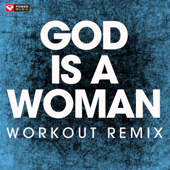 God Is A Woman (Extended Workout Remix)-Power Music Workout