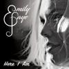 Here I Am - EP - Emily Faye