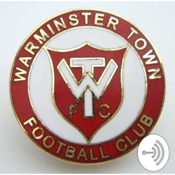 The Warminster Town Football Club Supporter Podcast
