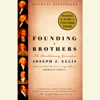 Joseph J. Ellis - Founding Brothers: The Revolutionary Generation (Unabridged)  artwork