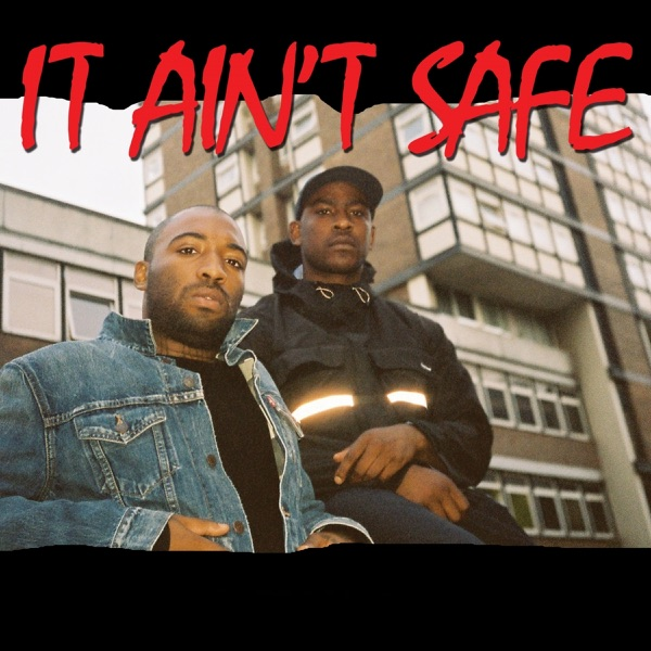 It Ain't Safe (feat. Young Lord) - Single