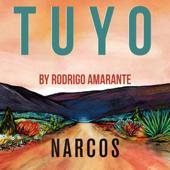 Tuyo (Narcos Theme) [Extended Version] - Rodrigo Amarante