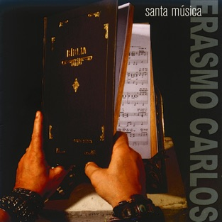 Santa música – Erasmo Carlos [iTunes Plus AAC M4A] [Mp3 320kbps] Download Free