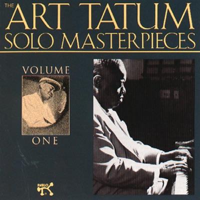 The Art Tatum Solo Masterpieces, Vol. 1 (Remastered) - Art Tatum
