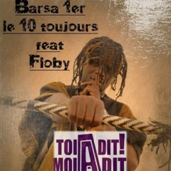 Toi a dit moi a dit (feat. Floby)