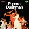 Pyaara Dushman (Original Motion Picture Soundtrack)