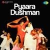 Pyaara Dushman
