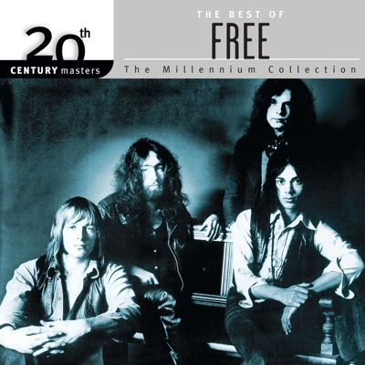 20th Century Masters - The Millennium Collection: The Best of Free - Free